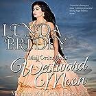 Mail Order Bride - Westward Moon: Montana Mail Order Brides, Book 10 Hörbuch von Linda Bridey Gesprochen von: J. Scott Bennett
