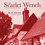 The Scarlet Wench: The Nora Tierney Mysteries Book 3 | M. K. Graff