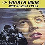 The Fourth Door | John Russell Fearn