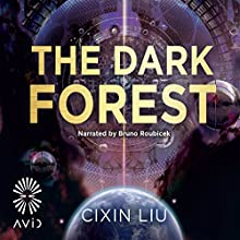 The Dark Forest: The Three-Body Problem, Book 2 Audiobook by Cixin Liu Narrated by Bruno Roubicek