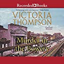Murder in the Bowery Audiobook by Victoria Thompson Narrated by Suzanne Toren