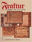 img - for Fraktur: Folk Art and Family (A Schiffer Book for Collectors) by Earnest, Corinne, Earnest, Russell (1999) Hardcover book / textbook / text book