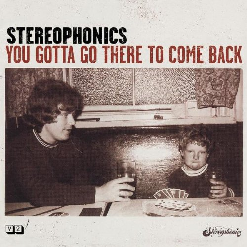 Stereophonics - You gotta go there to come ba - Zortam Music