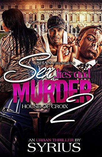 Sex, Lies, And Murder 2: House Of Croix (Sex, Lies, And Murder: House Of Croix)