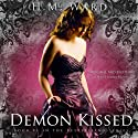 Demon Kissed: The Demon Kissed Series, Book 1 (       UNABRIDGED) by H. M. Ward Narrated by Martha Lee