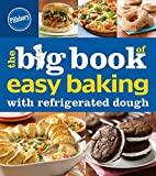 img - for Pillsbury The Big Book of Easy Baking with Refrigerated Dough (Pillsbury Cooking) book / textbook / text book