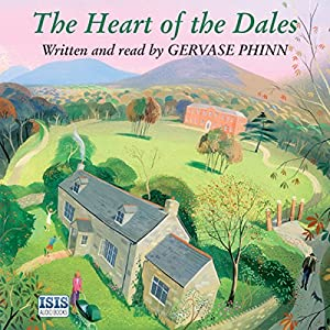 The Heart of the Dales Audiobook