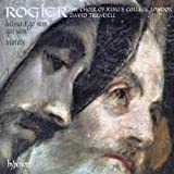 Choir of king's college london Rogier: Missa Ego Sum Qui Sum