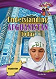 img - for Understanding Afghanistan Today (A Kid's Guide to the Middle East) book / textbook / text book