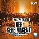 Der Geheimagent Hörspiel von Joseph Conrad Gesprochen von: Felix Vörtler, Walter Renneisen, Peter Groeger