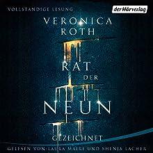 Gezeichnet (Rat der Neun 1) Hörbuch von Veronica Roth Gesprochen von: Laura Maire, Shenja Lacher