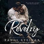 Revelry | Kandi Steiner