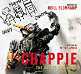Peter Aperlo Chappie: The Art of the Movie