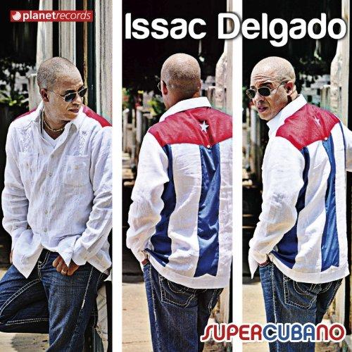Issac Delgado - Supercubano - Zortam Music