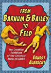 From Barnum & Bailey to Feld: The Cre...