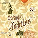 Jubilee, 50th Anniversary Edition Audiobook by Margaret Walker Narrated by Robin Miles