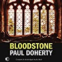Bloodstone Audiobook by Paul Doherty Narrated by Terry Wale