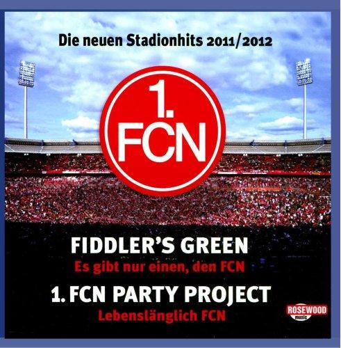 1. FCN Die neuen Stadionhits 2011/2012
