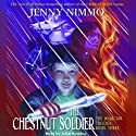 The Chestnut Soldier (       UNABRIDGED) by Jenny Nimmo Narrated by John Keating