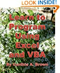 Learn to Program Using Excel and VBA