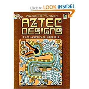 Aztec Designs Coloring Book Dover Design Books Wilson G Turner