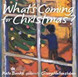 What's Coming for Christmas? (Frances Foster Books)