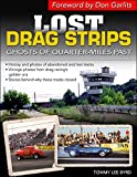 Lost Drag Strips: Ghosts of Quarter Miles Past (Cartech)