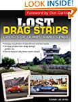 Lost Drag Strips: Ghosts of Quarter M...