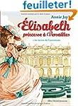Elisabeth, princesse � Versailles, To...