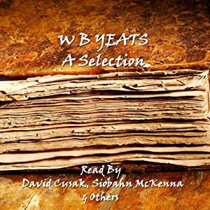 WB Yeats: A Selection | [William Butler Yeats]