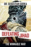 img - for Defeating Jihad: The Winnable War book / textbook / text book