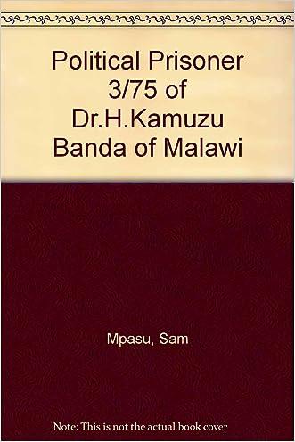Political Prisoner 3/75 of Dr.H.Kamuzu Banda of Malawi