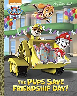 Book Cover: The Pups Save Friendship Day!