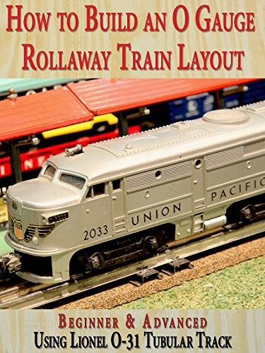 How to Build An O Gauge Rollaway Train Layout: Beginner & Advanced