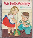We Help Mommy a Little Little Golden Book 11