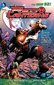 Red Lanterns Vol. 2: The Death of the Red Lanterns (The New 52) by Peter Milligan, Miguel Sepulveda and Ed Benes