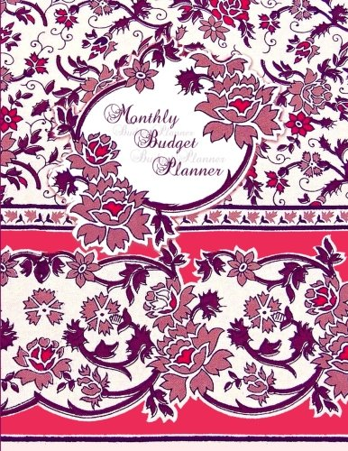 Monthly Budget Planner: Bill Organizer Book with Weekly Calendar & Expenses Tracker ( Large Spacious Softback Notebook * 24 months * for Personal or ... * Floral ) (Budget Planners and Organizers) [smART bookx] (Tapa Blanda)