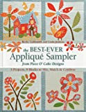 The Best-Ever Applique Sampler from Piece OCake Designs