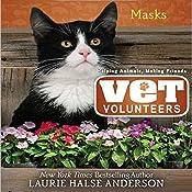 Masks: Vet Volunteers | Laurie Halse Anderson