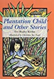 img - for Plantation Child and Other Stories (Kolowalu Books (Hardcover)) by Eve Begley Kiehm (1995-01-31) book / textbook / text book