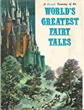 A Second Treasury Of The Worlds Greatest Fairy Tales