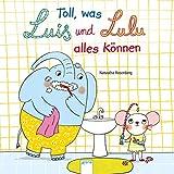 img - for Toll, was Luis und Lulu alles k nnen book / textbook / text book