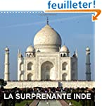 La Surprenante Inde: Notre Visite Tou...