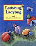 img - for Ladybug, Ladybug: And Other Favorite Poems by Cricket Magazine Group (2007-02-15) book / textbook / text book