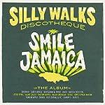 Silly Walks Discotheque - Smile Jamaica