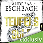 Teufelsgold | Andreas Eschbach