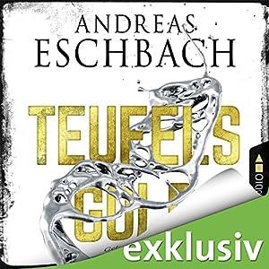 Teufelsgold von Andreas Eschbach