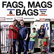 Fags, Mags & Bags: Complete Series 1 | [AudioGo Ltd]