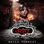A Break Of Day: A Shade Of Vampire Book 7 | Bella Forrest