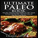 Ultimate Paleo Book: Unleash the Power of the Paleo Diet + Paleo Slow Cooker: 2-in-1 Set, Volume 1 Audiobook by Valerie Childs Narrated by Marissa Shortt